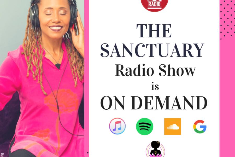 Catch The Sanctuary Radio Show On DEMAND