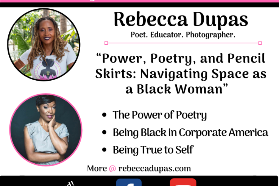 Power, Poetry & Pencil Skirts: Navigating Space as a Black Woman