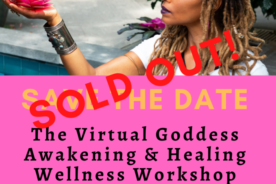 The Virtual Goddess Awakening & Healing Wellness Workshop